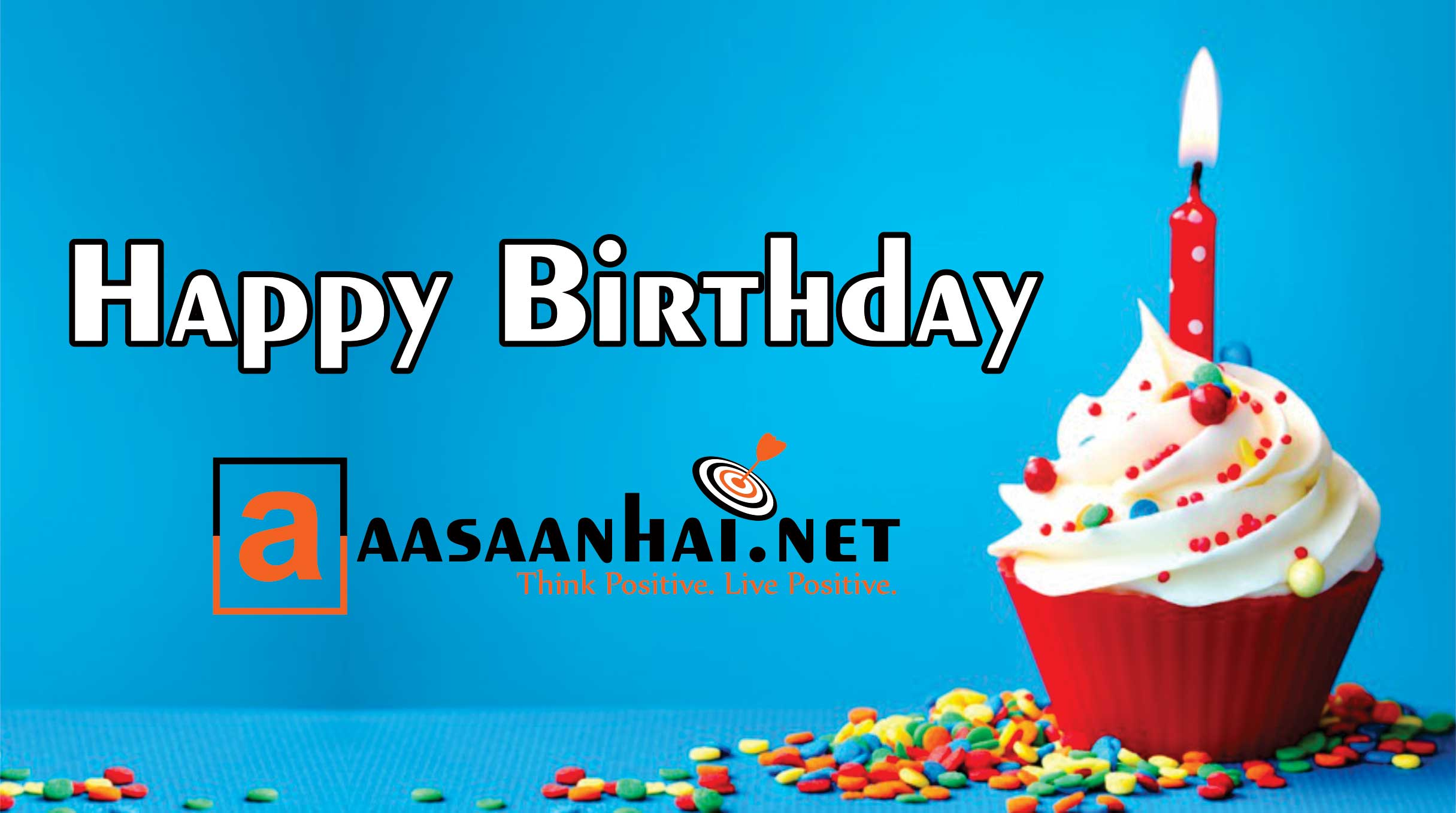 Happy birthday Aasaan hai