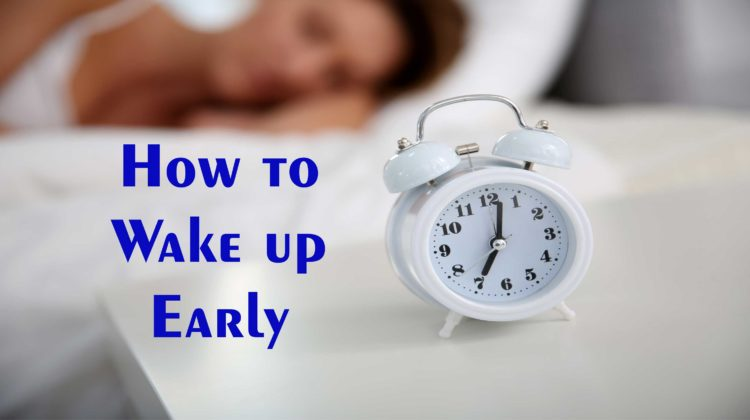 How to Wake up Early in the Morning | सुबह जल्दी कैसे उठें???